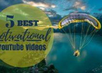 5 Best Motivational YouTube Videos